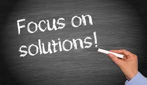 Focus on Solutions!